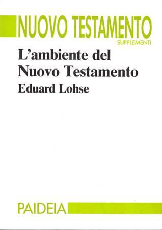 L'ambiente del Nuovo Testamento (Brossura)