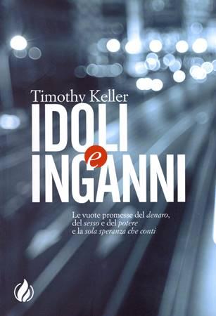 Idoli e inganni (Brossura)