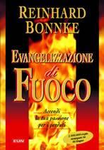 Evangelizzazione di fuoco (Brossura)