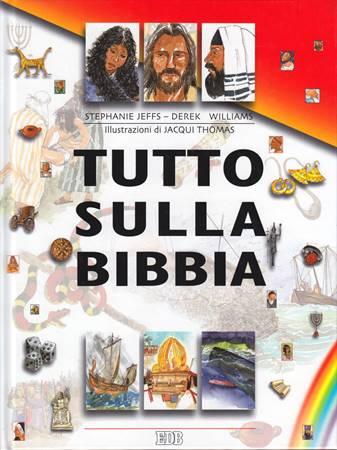 Tutto sulla Bibbia (Copertina rigida)