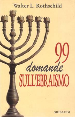 99 domande sull'ebraismo (Brossura)