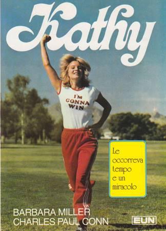 Kathy - Le occorreva tempo per un miracolo