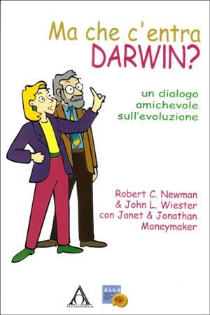 Ma che c'entra Darwin? (Brossura)
