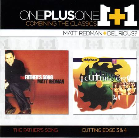 One plus One - Due album in uno - The Father's song + Cutting edge 3 & 4 [2 CD]