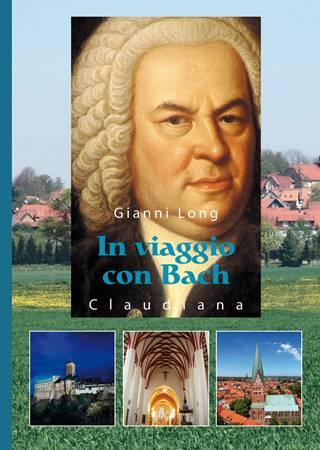 In viaggio con Bach (Brossura)