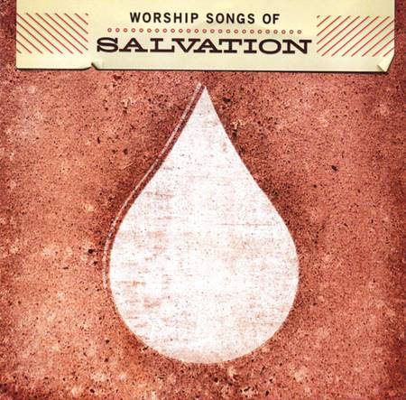 Worship songs of Salvation [CD]
