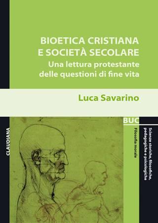 Bioetica cristiana e società secolare (Brossura)