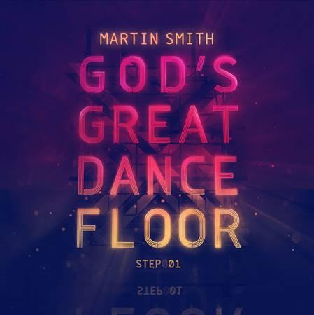God's Great Dance Floor: Step 1