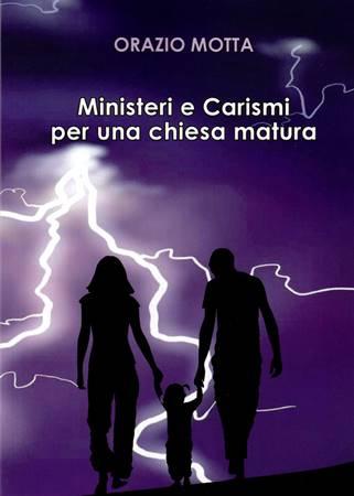 Ministeri e carismi per una chiesa matura (Brossura)