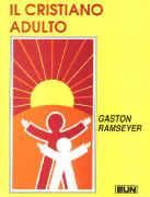 Il cristiano adulto (Brossura)