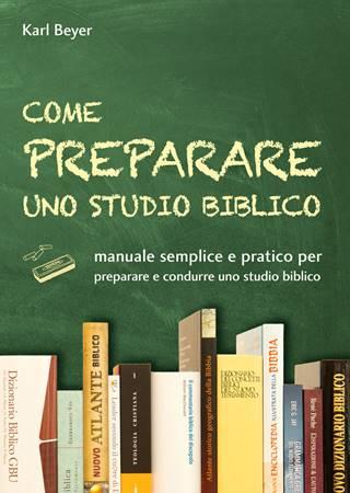 Come preparare uno studio biblico (Brossura)