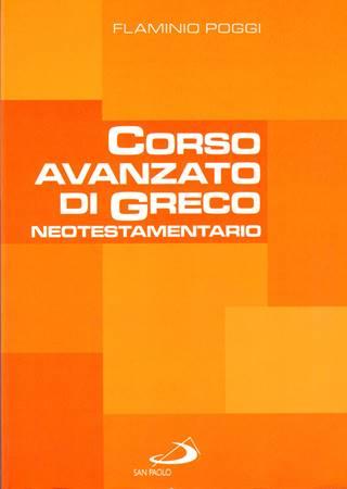 Corso avanzato di Greco neotestamentario (Brossura)