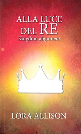 Alla luce del Re (Brossura)