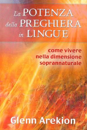 La potenza della preghiera in lingue (Brossura)