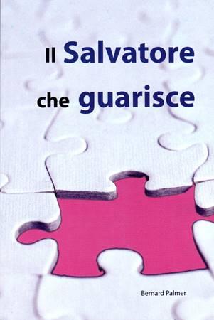 Il Salvatore che guarisce (Brossura)