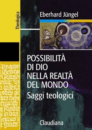 Possibilità di Dio nella realtà del mondo (Brossura)