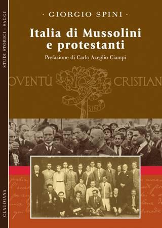 Italia di Mussolini e protestanti (Brossura)