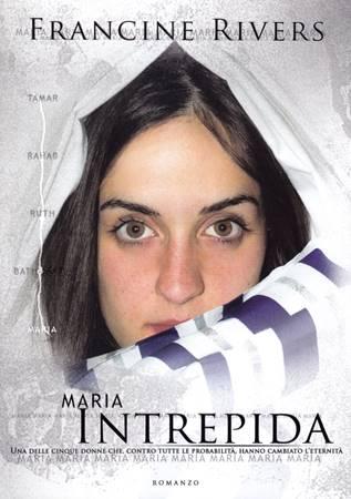 Maria intrepida