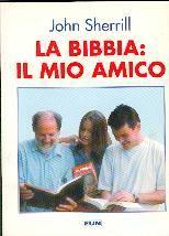 La Bibbia il mio amico (Brossura)