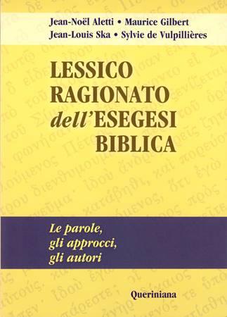 Lessico ragionato dell'esegesi biblica (Brossura)