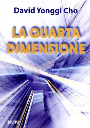 La quarta dimensione (Brossura)