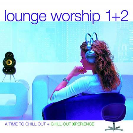 Lounge Worship 1+2
