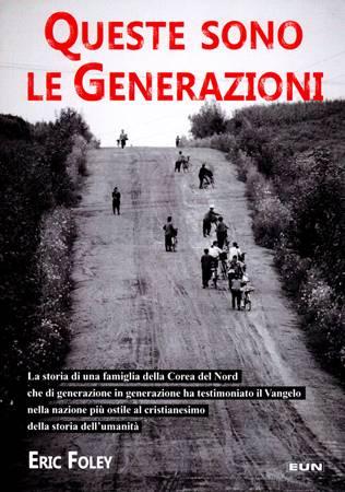 Queste sono le generazioni (Brossura)