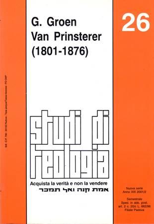 G. Groen Van Prinsterer 1801-1876 (Studi di teologia n° 26) (Brossura)