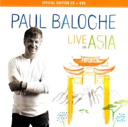 Paul Baloche Live in Asia [CD + DVD]