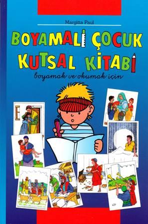 Boymali çocuk kutsal kitabi - Bibbia da colorare per i bambini in Turco (Brossura)