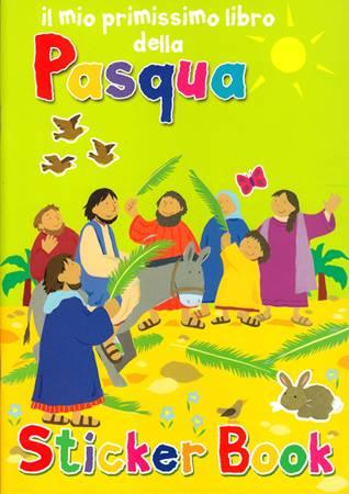 Il mio primissimo libro della Pasqua illustrato con adesivi (Spillato)