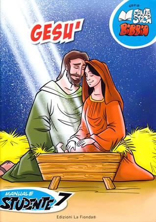 Gesù - 7° Manuale Studente (Spillato)