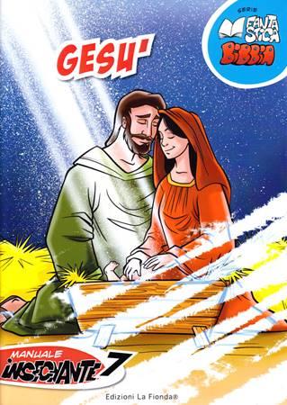 Gesù - 7° Manuale Insegnante