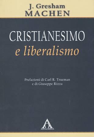 Cristianesimo e liberalismo (Brossura)