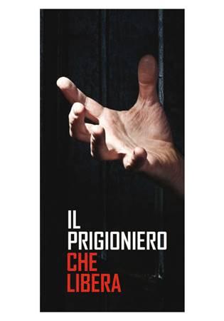 Il prigioniero che libera (Spillato)