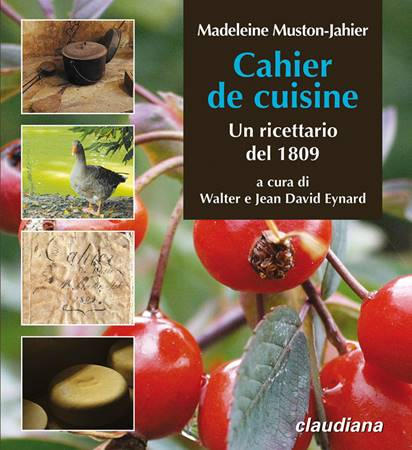 Cahier de cuisine. Un ricettario del 1809 (Brossura)