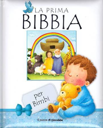 La prima Bibbia per bimbi (Copertina Rigida Imbottita)