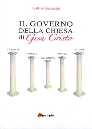 Il governo della chiesa di Gesù Cristo (Brossura)