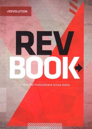 Rev Book. Il libro che rivoluzionerà la tua storia (Brossura)