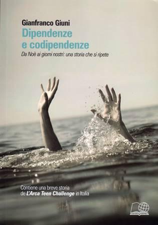 Dipendenze e codipendenze (Brossura)