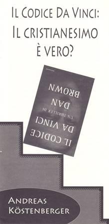 Il codice Da Vinci: Il cristianesimo è vero? (Spillato)