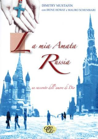 La mia amata Russia (Brossura)