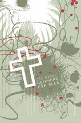 Die Bibel Hoffnung Für Alle - Bibbia in Tedesco Tascabile (Copertina rigida)
