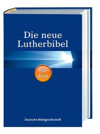 Die neue Lutherbibel für dich mit Apokryphen - Bibbia in tedesco Lutero con apocrifi (Copertina rigida)
