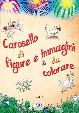 Carosello di figure e immagini da colorare Volume 2 (Spillato)
