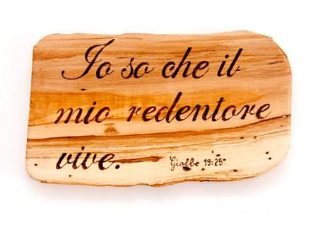 Ritaglio in Legno di Ulivo artigianale Giobbe 19:25