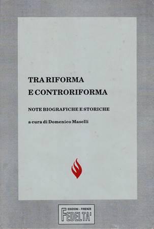 Tra riforma e controriforma (Brossura)