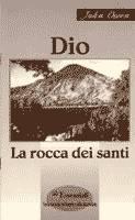 Dio la rocca dei santi (Spillato)
