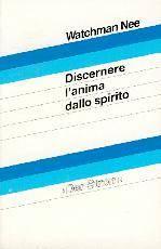 Discernere l'anima dallo Spirito