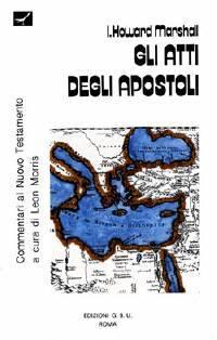 Gli Atti degli Apostoli (Brossura)